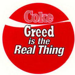 coke greed