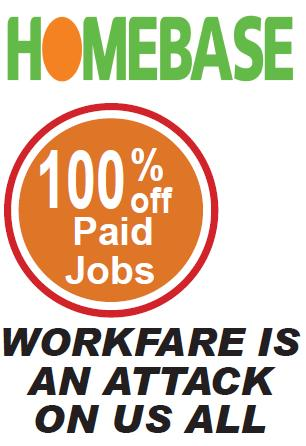 Workfare is an attack on us all