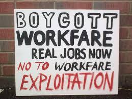 Boycott Workfare - Real Jobs Now