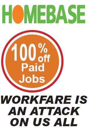Homebase workfare poster